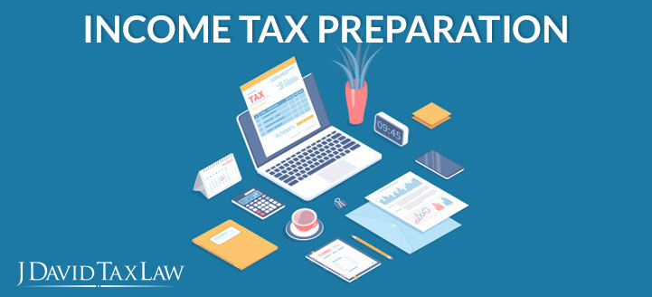 j david tax law can help with income tax preparation