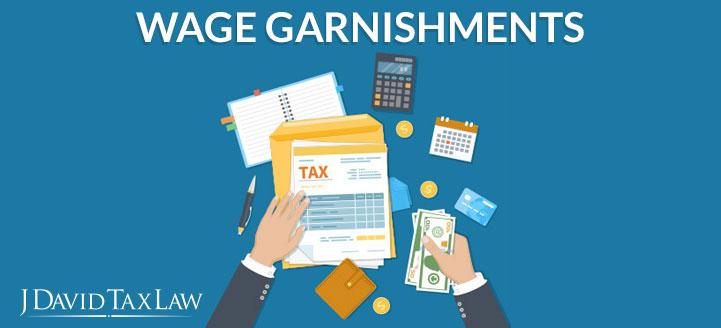 j david tax law can help with wage garnishments